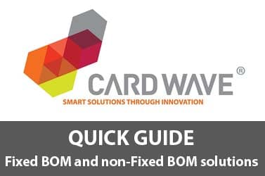 QUICK GUIDE: Fixed BOM and non-Fixed BOM solutions